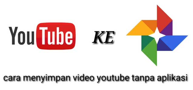 Cara Menyimpan Video YouTube Ke Galeri HP Tanpa Aplikasi