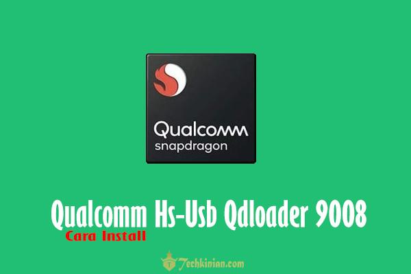 Cara-Install-Qualcomm-Hs-Usb-Qdloader-9008