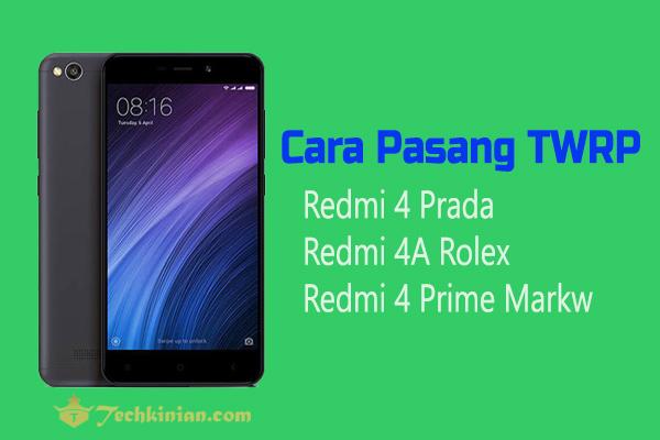 cara-pasang-twrp-redmi-4a-rolex