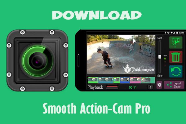 download-smooth-action-cam-apk-mod-no-watermark